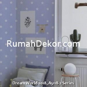Dream World 2018, A5118-2 Series
