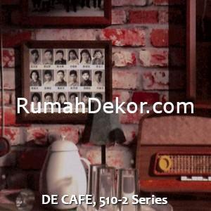 DE CAFE, 510-2 Series