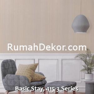 Basic Stay, 415-3 Series