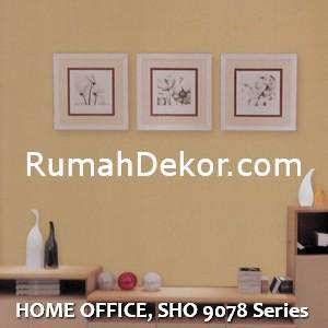 HOME OFFICE, SHO 9078 Series