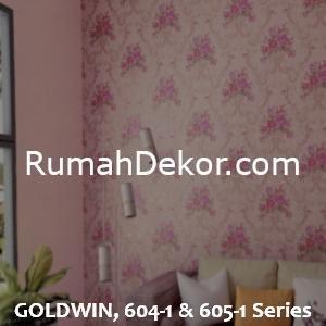 GOLDWIN, 604-1 & 605-1 Series