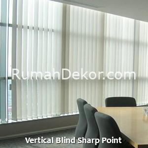 Vertical Blind Sharp Point