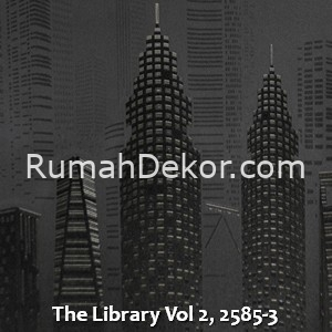 The Library Vol 2, 2585-3