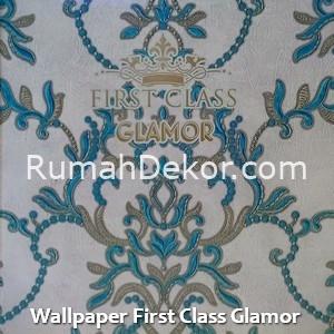 Wallpaper First Class Glamor